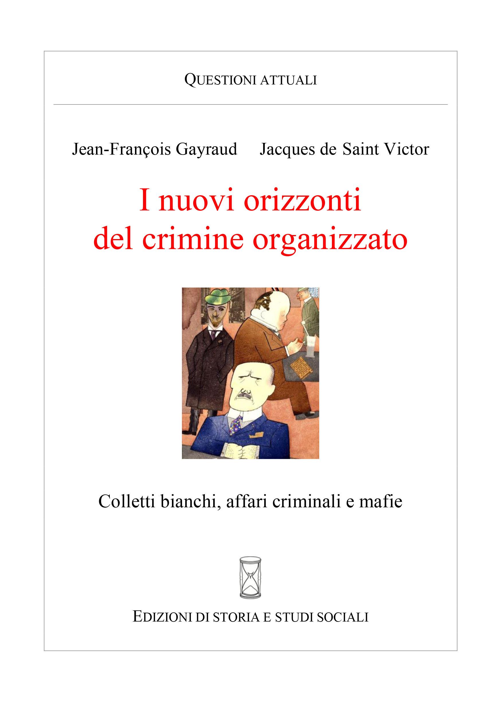 I nuovi orizzonti del crimine organizzato