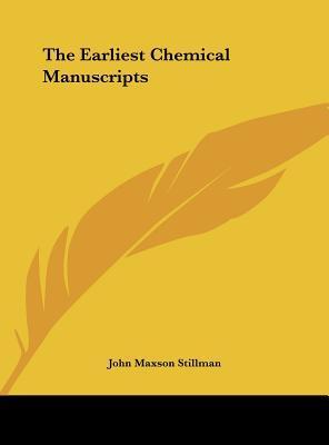 The Earliest Chemical Manuscripts