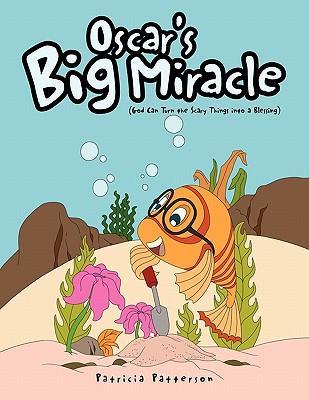 Oscar's Big Miracle