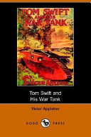 Tom Swift and His War Tank, or, Doing His Bit for Uncle Sam