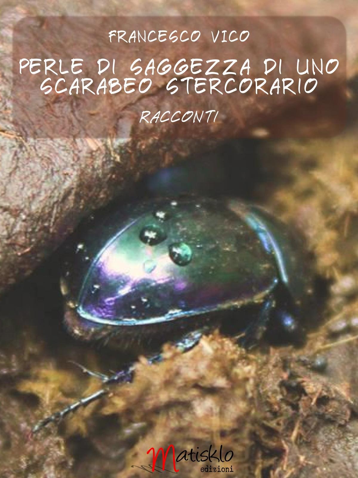 Perle di saggezza di uno scarabeo stercorario
