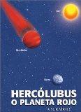Hercólubus o planeta rojo
