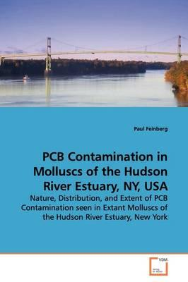 Pcb Contamination in Molluscs of the Hudson River Estuary, Ny, USA