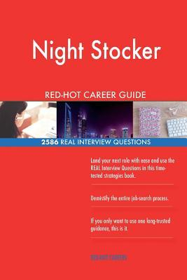 Night Stocker RED-HOT Career Guide; 2586 REAL Interview Questions