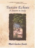 Tuscan Echoes