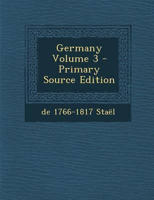 Germany Volume 3 - Primary Source Edition