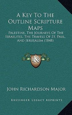 A Key to the Outline Scripture Maps
