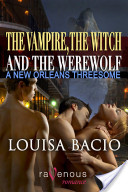The Vampire, the Witch, and the Werewolf: A New Orleans Threesome