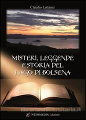 Misteri, leggende e storia del lago di Bolsena