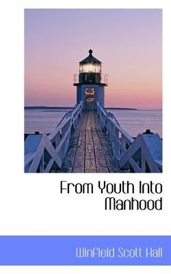 From Youth into Manhood