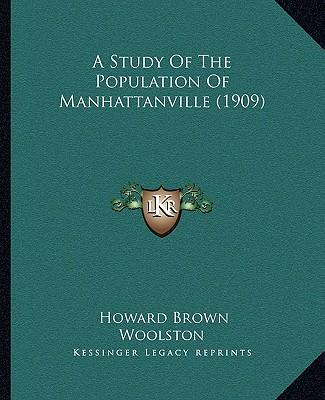 A Study of the Population of Manhattanville (1909)