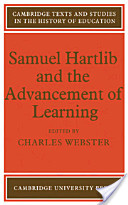 Samuel Hartlib and the Advancement of Learning
