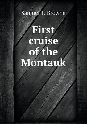 First Cruise of the Montauk