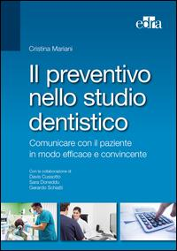 Il preventivo dello studio dentistico. Comunicare con il paziente in modo efficace e convincente