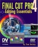 Final Cut Pro 4 Editing Essentials