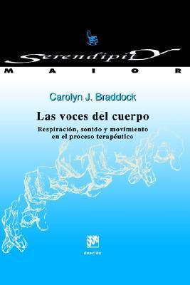 Las Voces Del Cuerpo/the Voices of the Body