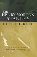 Sir Henry Morton Stanley, confederate