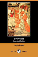 Everychild (Illustrated Edition) (Dodo Press)