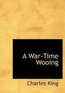 A War-Time Wooing