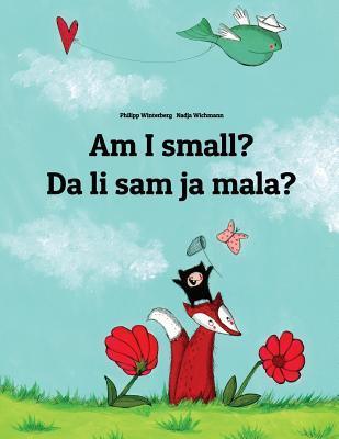 Am I Small? Da Li Sa...