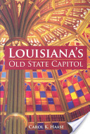 Louisiana's Old State Capitol