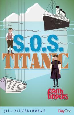 SOS Titanic (Faith Finders)