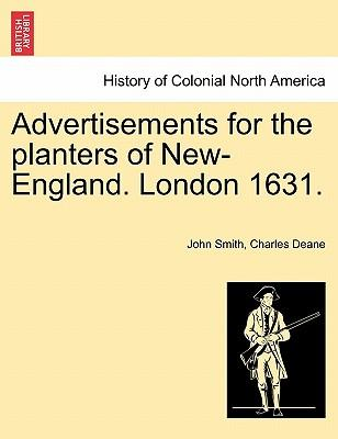 Advertisements for the planters of New-England. London 1631