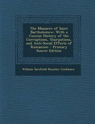 The Massacre of Saint Bartholomew
