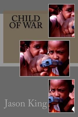 Child of War