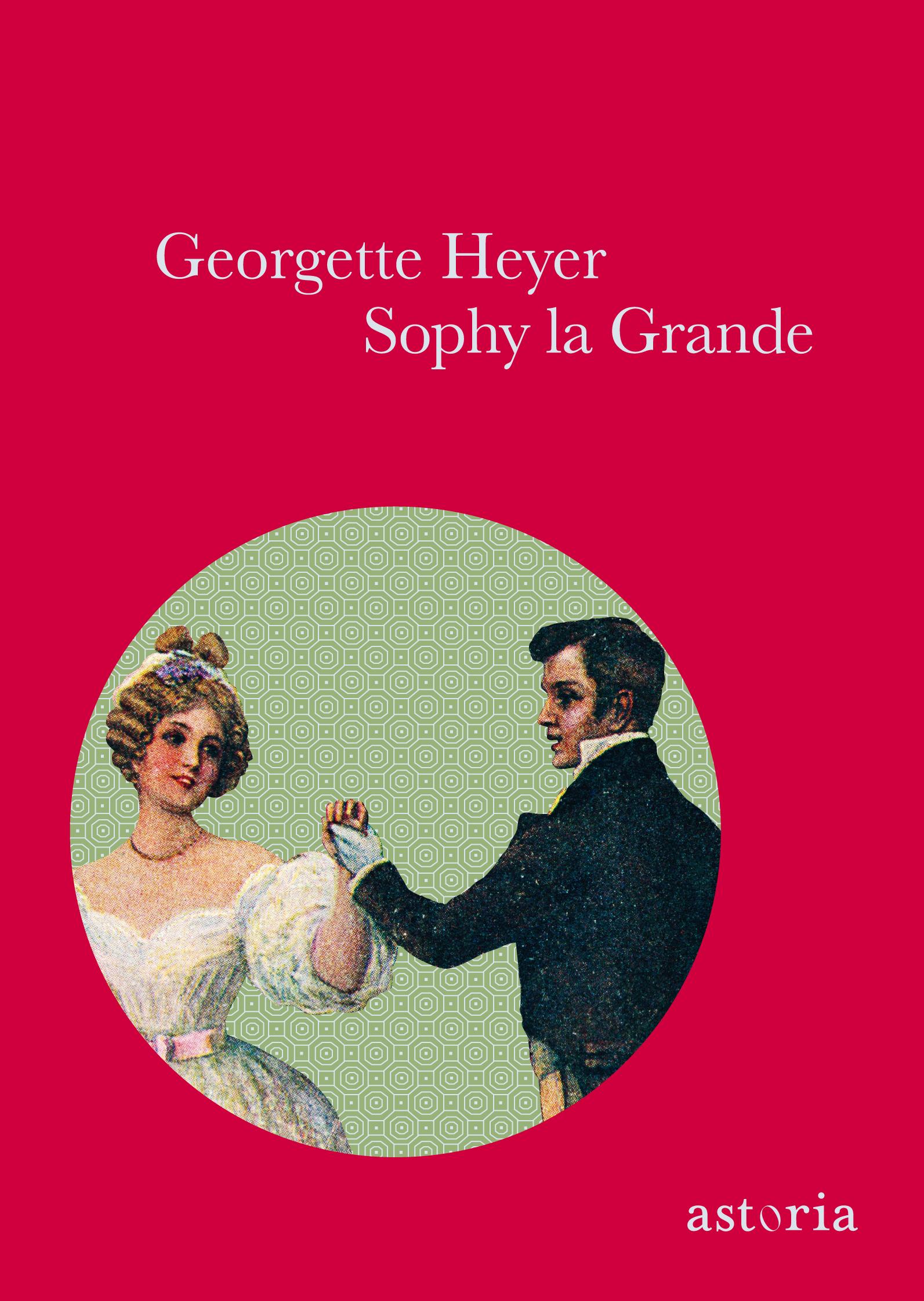 Georgette Heyer, Sophy la grande