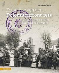 Zeugnisse von der Dolomitenfront 1915