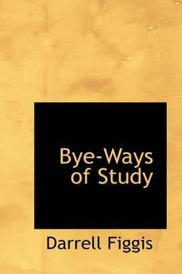 Bye-ways of Study