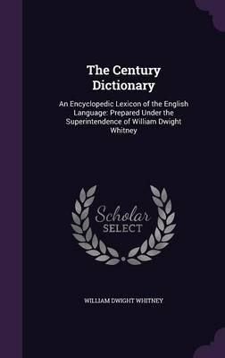 The Century Dictiona...