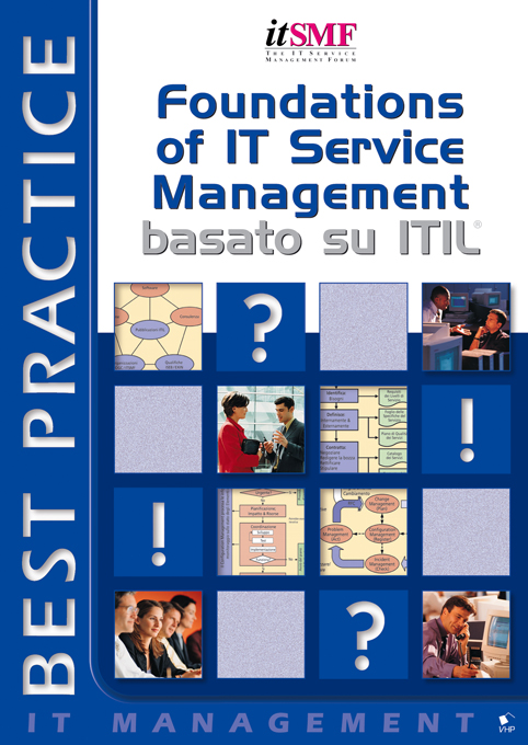 Foundations of IT Service Management