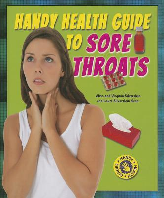 Handy Health Guide to Sore Throats