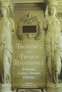 Treasures of the French Renaissance