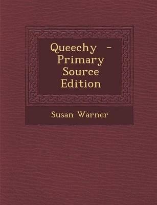 Queechy - Primary Source Edition