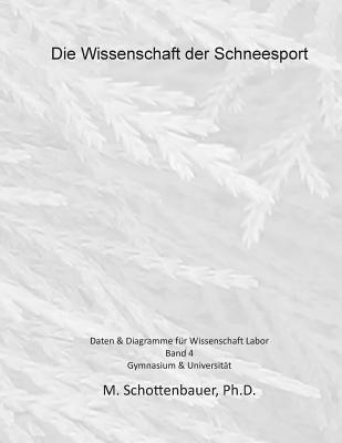 Die Wissenschaft Der Schneesport - Band 4