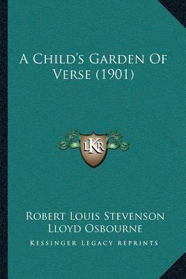 A Childa Acentsacentsa A-Acentsa Acentss Garden of Verse (1901)