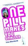 One Pill Makes You Smaller