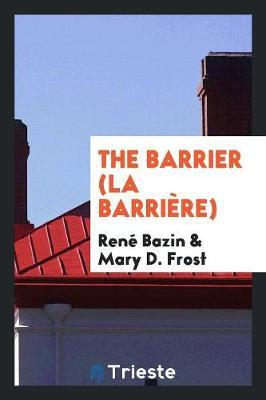 The Barrier (La Barr...