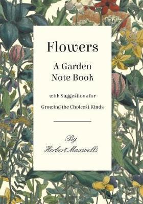 Flowers - A Garden N...