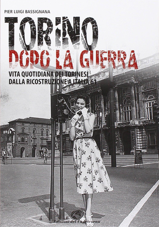 Torino dopo la guerra