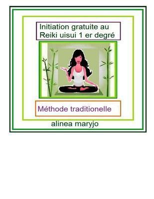 Initiation Gratuite* Au Reiki Usui 1