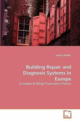 Building Repair and Diagnosis Systems in Europe