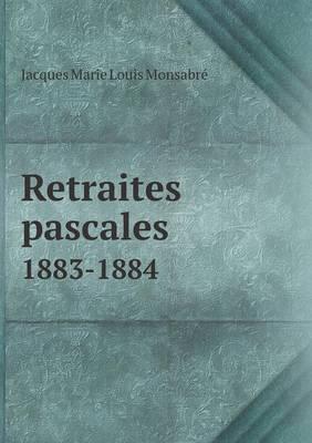Retraites Pascales 1883-1884