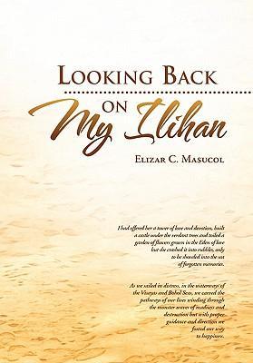 Looking Back on My Ilihan