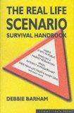The Real Life Scenario Survival Handbook