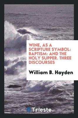 Wine, as a Scripture...