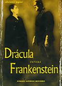 DRACULA VERSUS FRANKENSTEIN